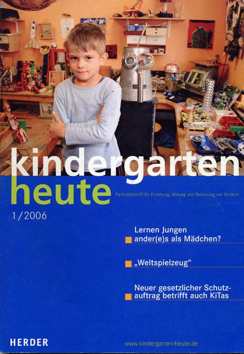 kindergarten heute das fachmagazin f r fr hp dagogik 1 2006 36 jahrgang. Black Bedroom Furniture Sets. Home Design Ideas