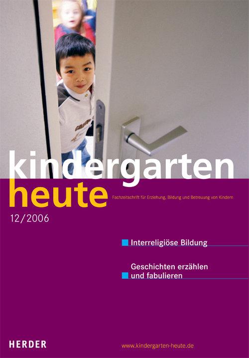 kindergarten heute das fachmagazin f r fr hp dagogik 2006 36 jahrgang. Black Bedroom Furniture Sets. Home Design Ideas