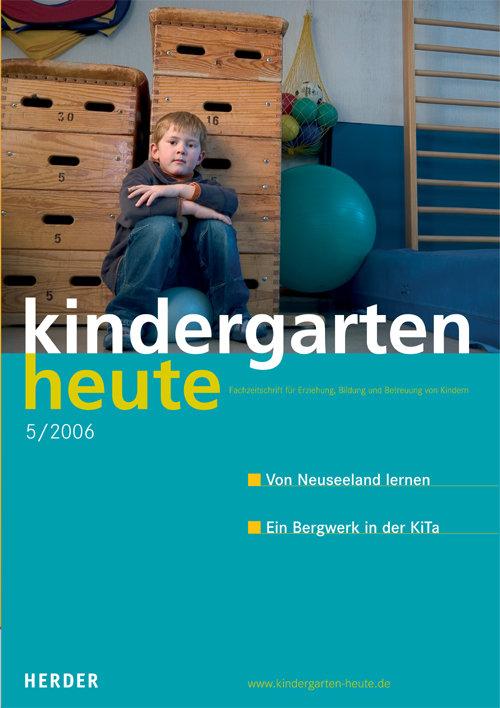 kindergarten heute das fachmagazin f r fr hp dagogik 5 2006 36 jahrgang. Black Bedroom Furniture Sets. Home Design Ideas