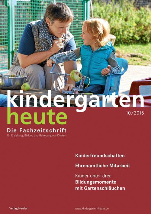 kindergarten heute das fachmagazin f r fr hp dagogik 10 2015 45 jahrgang. Black Bedroom Furniture Sets. Home Design Ideas