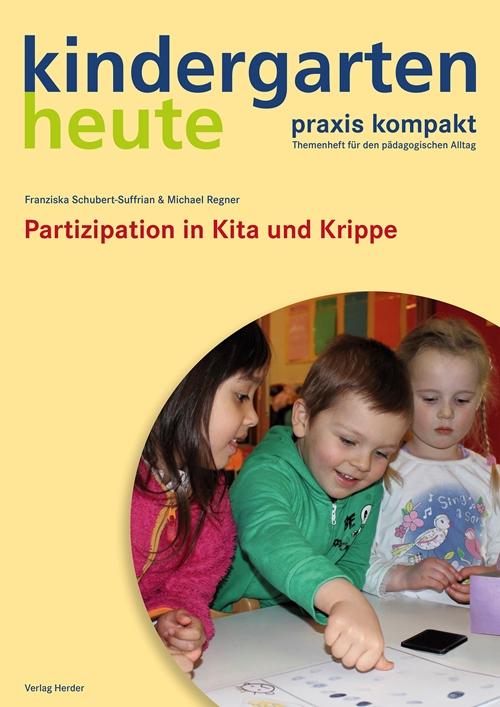 Partizipation in kita und krippe kindergarten heute for Raumgestaltung kita 3 6