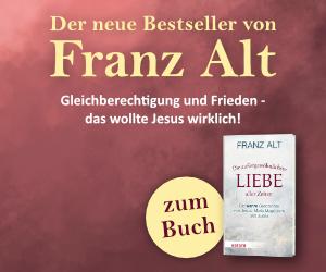 Anzeige: Franz Alt: Die außergewöhnlichste Liebe aller Zeiten