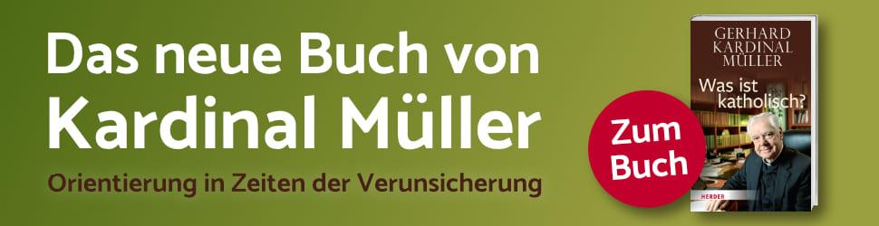 Anzeige: Müller: Was ist katholisch?