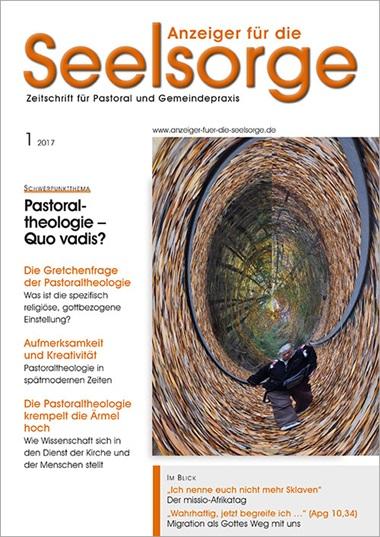 Anzeiger für die Seelsorge. Zeitschrift für Pastoral und Gemeindepraxis, Aktuelles Heft