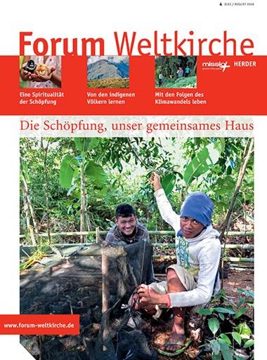 Forum Weltkirche. Zeitschrift für Kirche und Gesellschaft mit weltweitem Blick, 2015, Heft 6