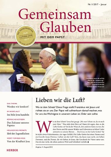 Gemeinsam Glauben. Mit dem Papst, Aktuelles Heft