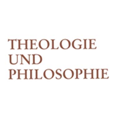 Theologie und Philosophie. Vierteljahresschrift