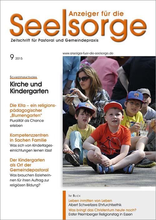 Anzeiger für die Seelsorge. Zeitschrift für Pastoral und Gemeindepraxis 9/2015