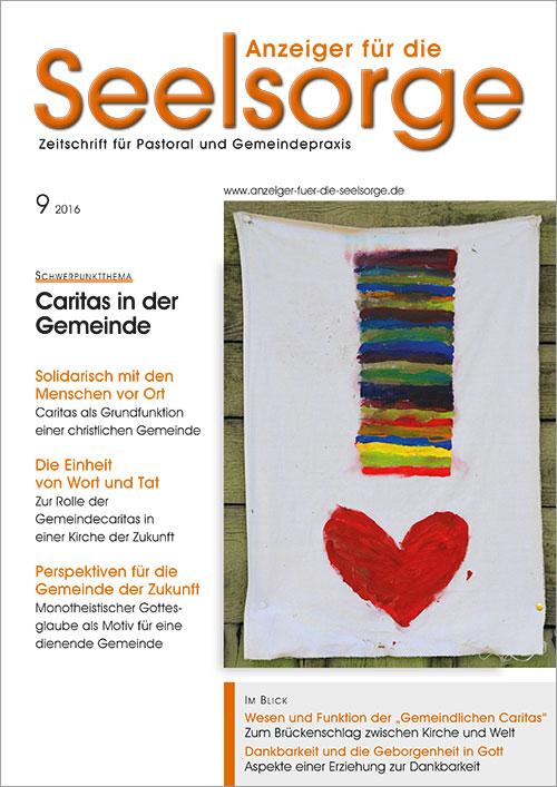 Anzeiger für die Seelsorge. Zeitschrift für Pastoral und Gemeindepraxis 9/2016