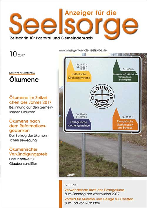 Anzeiger für die Seelsorge. Zeitschrift für Pastoral und Gemeindepraxis 10/2017