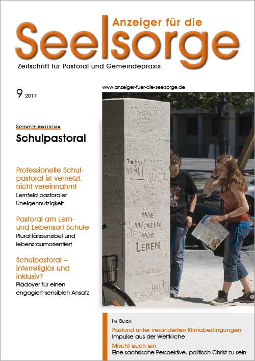 Anzeiger für die Seelsorge. Zeitschrift für Pastoral und Gemeindepraxis 9/2017
