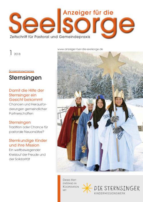 Anzeiger für die Seelsorge. Zeitschrift für Pastoral und Gemeindepraxis 1/2018