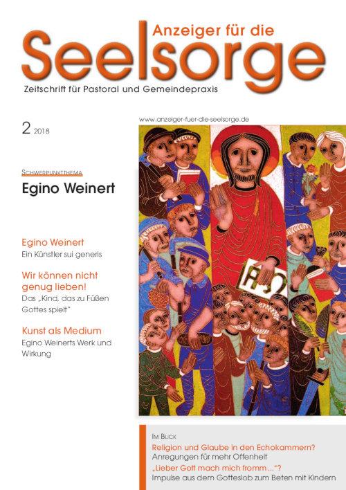 Anzeiger für die Seelsorge. Zeitschrift für Pastoral und Gemeindepraxis 2/2018