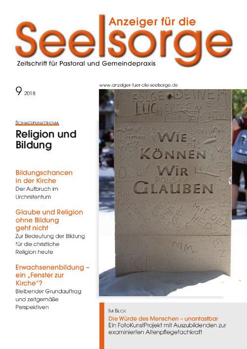 Anzeiger für die Seelsorge. Zeitschrift für Pastoral und Gemeindepraxis 9/2018