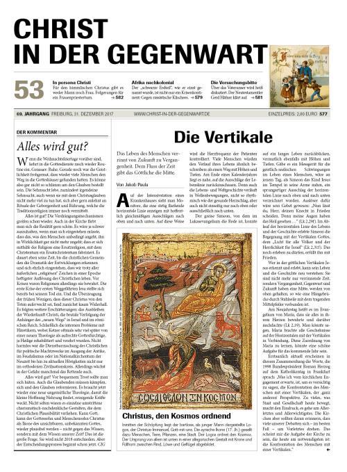 CHRIST IN DER GEGENWART 69. Jahrgang (2017) Nr. 53/2017