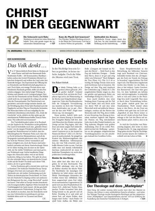 CHRIST IN DER GEGENWART 70. Jahrgang (2018) Nr. 12/2018