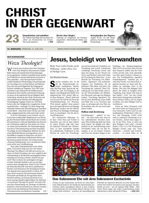 CHRIST IN DER GEGENWART 70. Jahrgang (2018) Nr. 23/2018