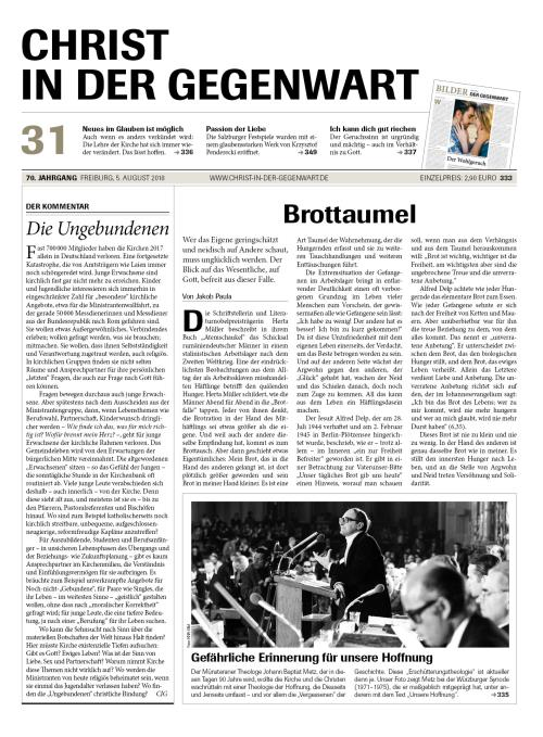 CHRIST IN DER GEGENWART 70. Jahrgang (2018) Nr. 31/2018