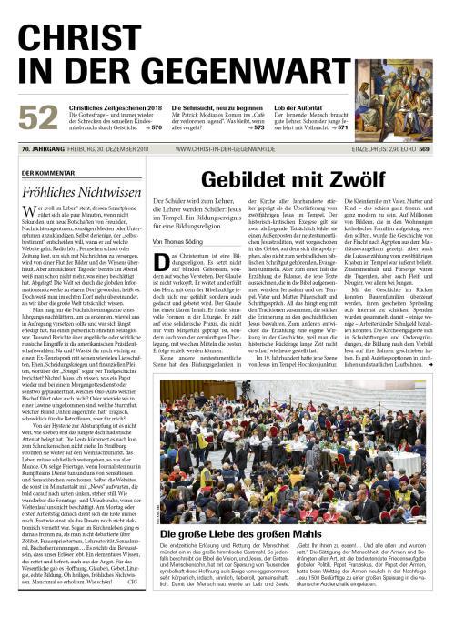 CHRIST IN DER GEGENWART 70. Jahrgang (2018) Nr. 52/2018