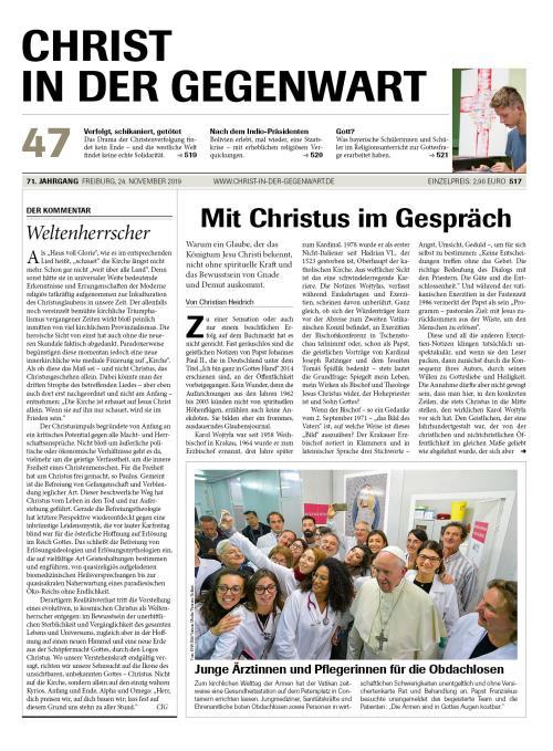 CHRIST IN DER GEGENWART 71. Jahrgang (2019) Nr. 47/2019