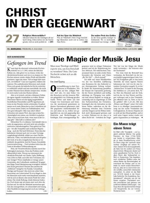 CHRIST IN DER GEGENWART 72. Jahrgang (2020) Nr. 27/2020