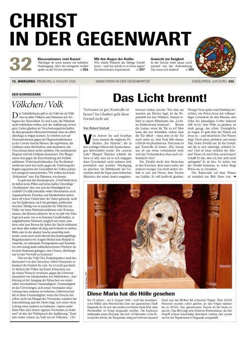 CHRIST IN DER GEGENWART 72. Jahrgang (2020) Nr. 32/2020