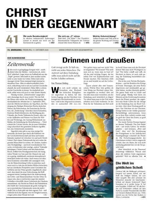 CHRIST IN DER GEGENWART 72. Jahrgang (2020) Nr. 41/2020