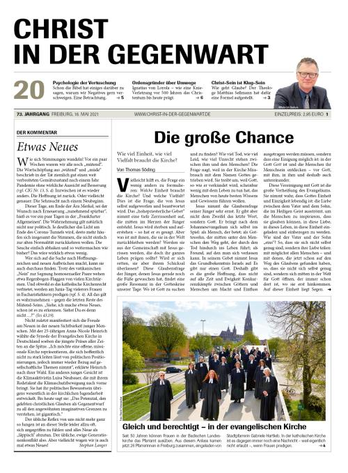 CHRIST IN DER GEGENWART 73. Jahrgang (2021) Nr. 20/2021