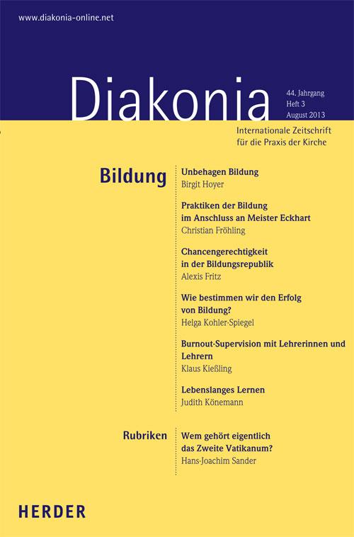 Diakonia. Internationale Zeitschrift für die Praxis der Kirche 44 (2013) Heft 3