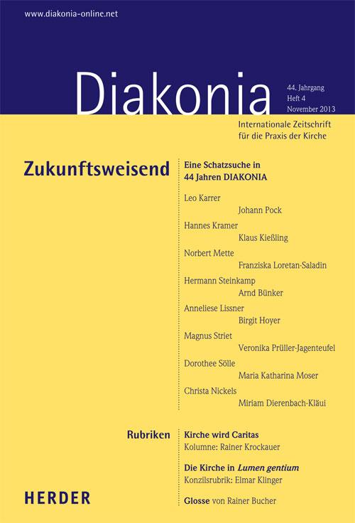 Diakonia. Internationale Zeitschrift für die Praxis der Kirche 44 (2013) Heft 4