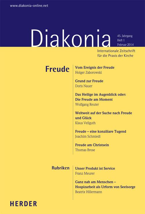 Diakonia. Internationale Zeitschrift für die Praxis der Kirche 45 (2014) Heft 1