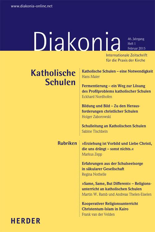 Diakonia. Internationale Zeitschrift für die Praxis der Kirche 46 (2015) Heft 1