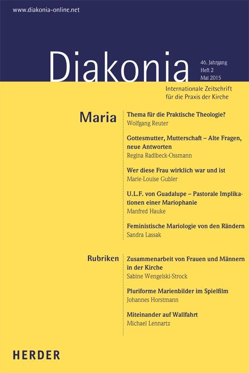 Diakonia. Internationale Zeitschrift für die Praxis der Kirche 46 (2015) Heft 2