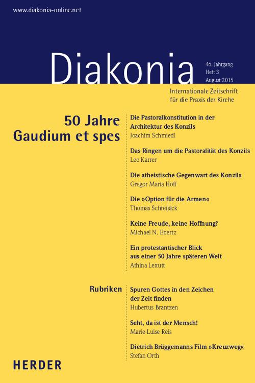 Diakonia. Internationale Zeitschrift für die Praxis der Kirche 46 (2015) Heft 3