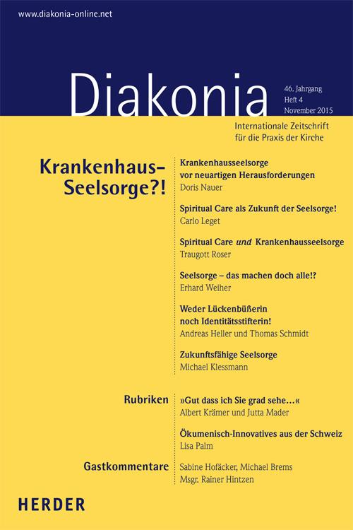 Diakonia. Internationale Zeitschrift für die Praxis der Kirche 46 (2015) Heft 4