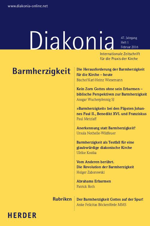 Diakonia. Internationale Zeitschrift für die Praxis der Kirche 47 (2016) Heft 1