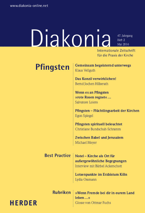 Diakonia. Internationale Zeitschrift für die Praxis der Kirche 47 (2016) Heft 2