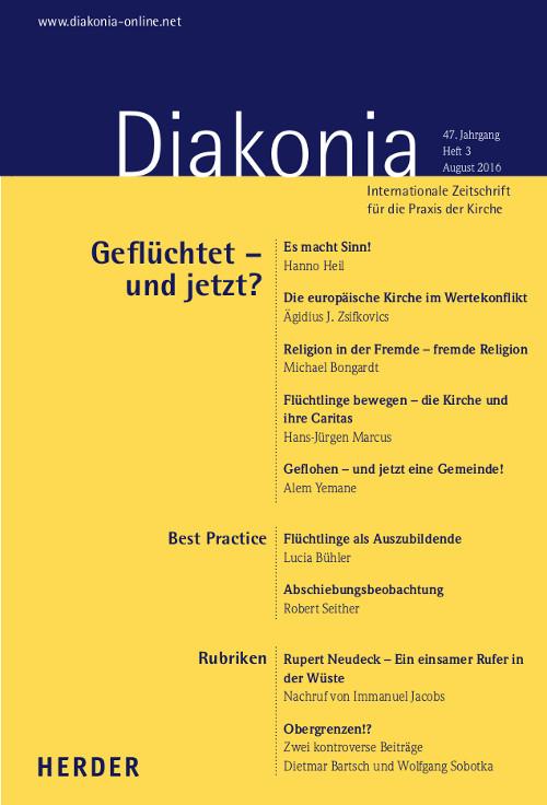 Diakonia. Internationale Zeitschrift für die Praxis der Kirche 47 (2016) Heft 3