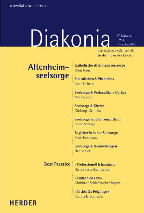 Diakonia. Internationale Zeitschrift für die Praxis der Kirche 47 (2016) Heft 4