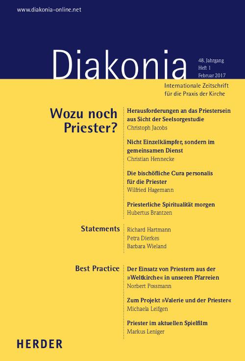 Diakonia. Internationale Zeitschrift für die Praxis der Kirche 48 (2017) Heft 1