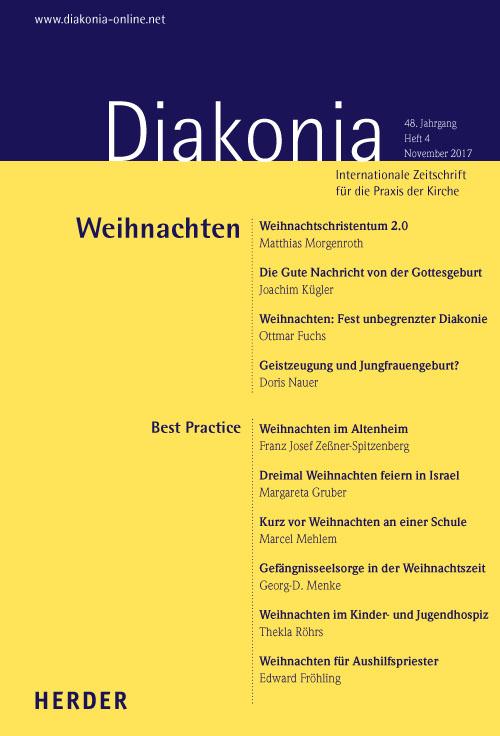 Diakonia. Internationale Zeitschrift für die Praxis der Kirche 48 (2017) Heft 4