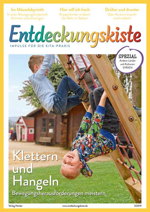 Entdeckungskiste. Impulse für die Kita-Praxis 3/2019, Mai/Juni: Klettern und Hangeln. Bewegungsherausforderungen meistern