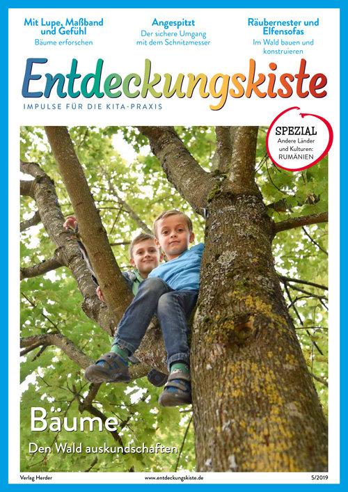 Entdeckungskiste. Impulse für die Kita-Praxis 5/2019, September/Oktober: Bäume. Den Wald auskundschaften