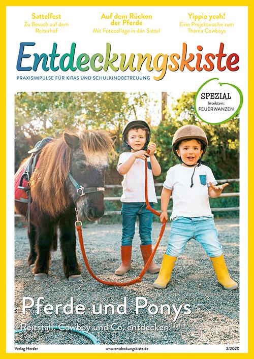 Entdeckungskiste. Impulse für die Kita-Praxis 2/2020, März/April: Pferde und Ponys