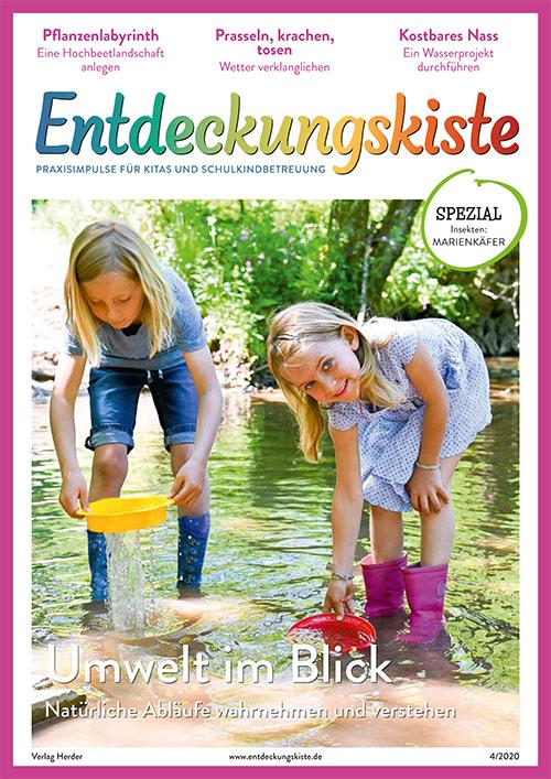 Entdeckungskiste. Impulse für die Kita-Praxis 4/2020, August/September: Umwelt im Blick