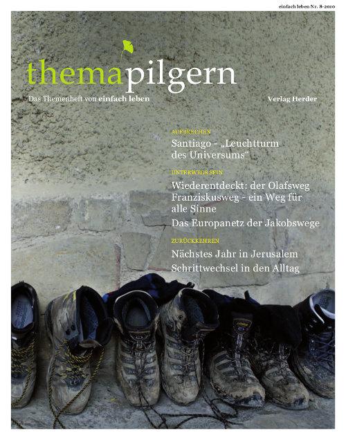 einfach leben Nr. 8 - 2010, thema pilgern