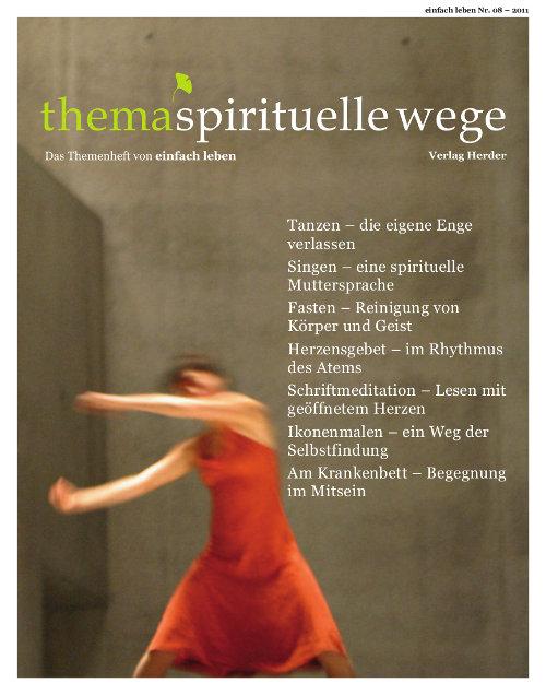 einfach leben Nr. 8/2011, thema spirituelle wege