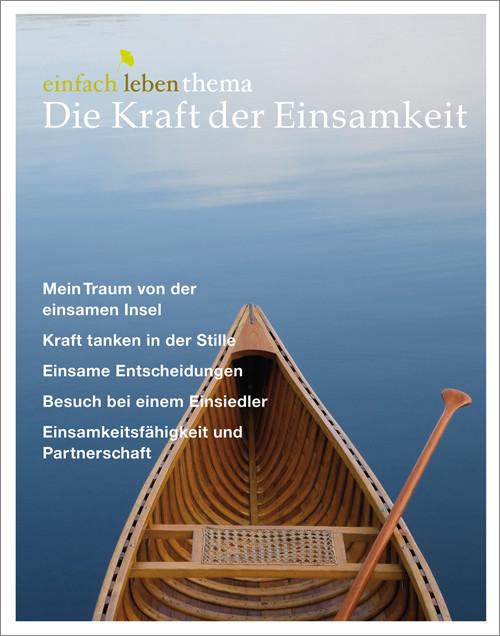 einfach leben Nr. 10 – 2012, thema Kraft der Einsamkeit