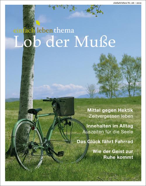 einfach leben Nr. 6 – 2012, thema Lob der Muße
