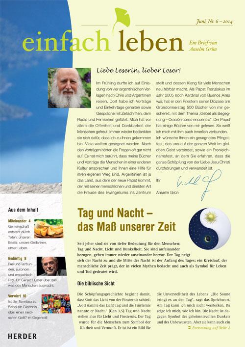 einfach leben – Ein Brief von Anselm Grün, Juni, Nr. 6 – 2014